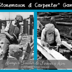 "Once Upon a Game – ""Stonemason and Carpenter"""