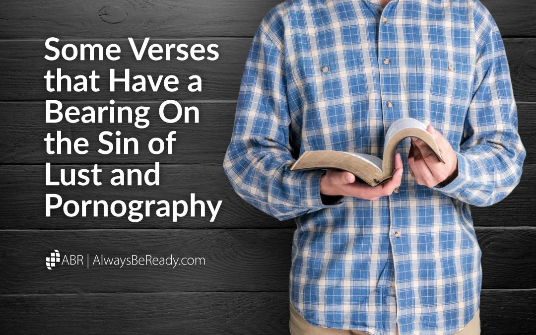 Some Verses that Have a Bearing on the Sin of Lust and Pornography