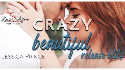 Crazy Beautiful by Jesscia Prince