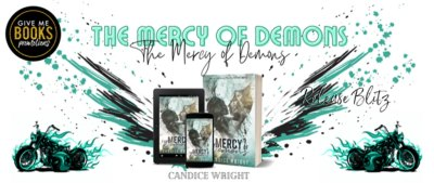 The Mercy of Demons – by Candice Wright
