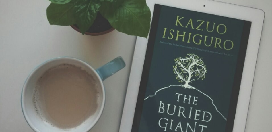 The Buried Giant – Kazuo Ishiguro