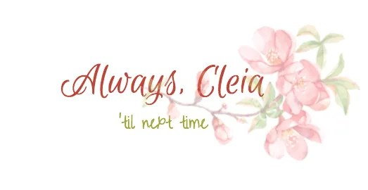 Always Cleia, 'Til Next Time