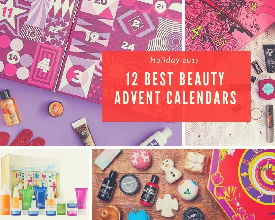 12 Of The Best 2017 Beauty Advent Calendars