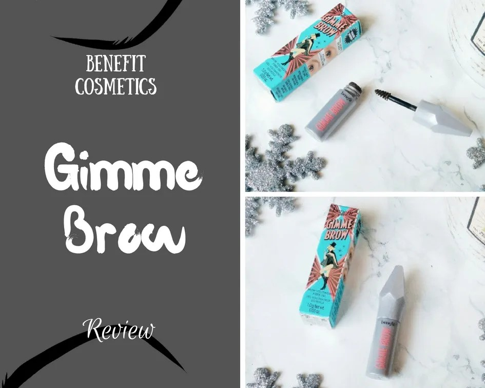 Benefit Cosmetics Gimme Brow Gel Review