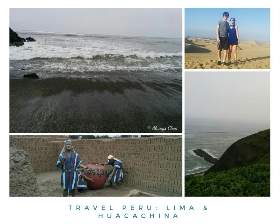 Travel Peru: Lima & Huacachina
