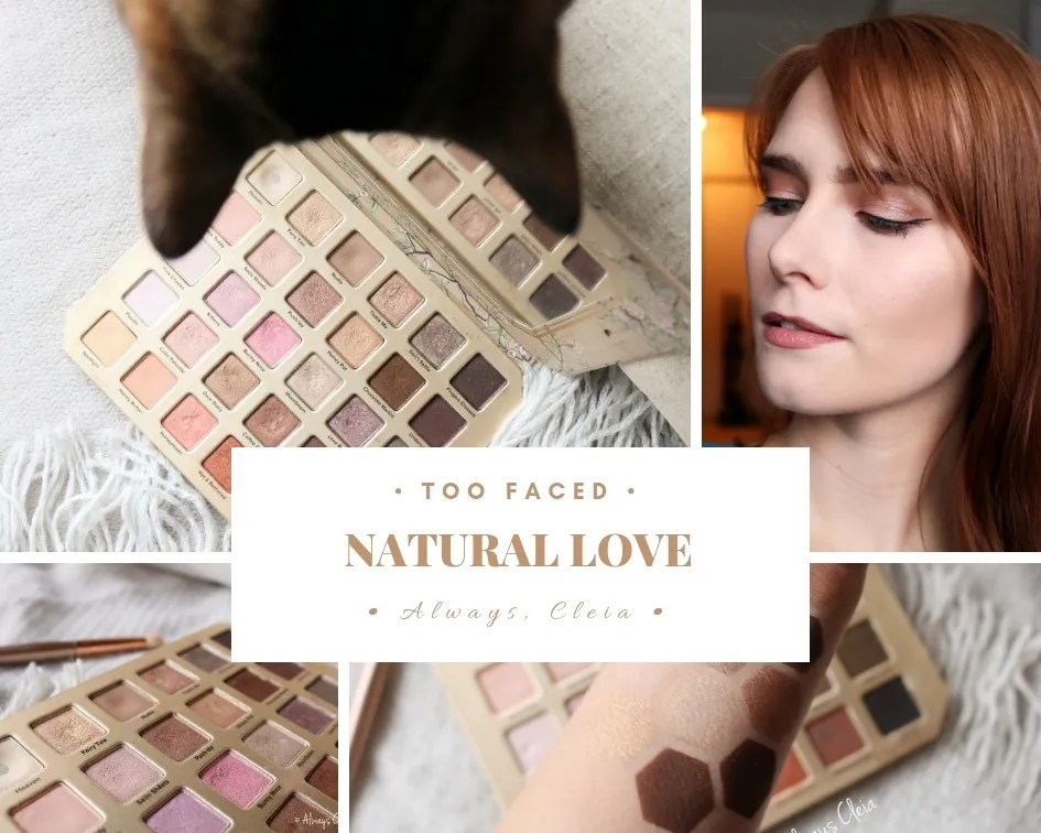 Too Faced Natural Love Palette Review