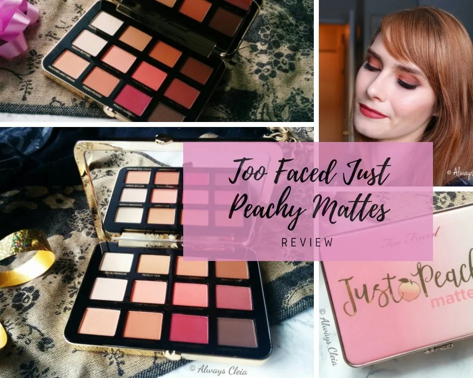 Too Faced Just Peachy Mattes Eyeshadow Palette Review + 3 Looks