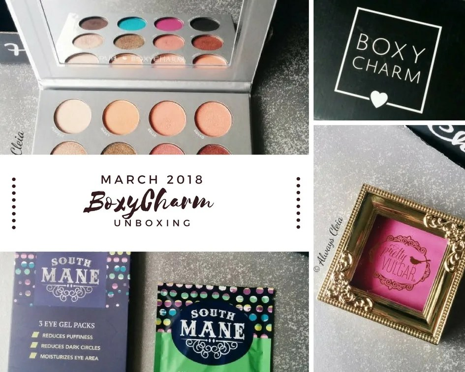 BoxyCharm March 2018 | Review