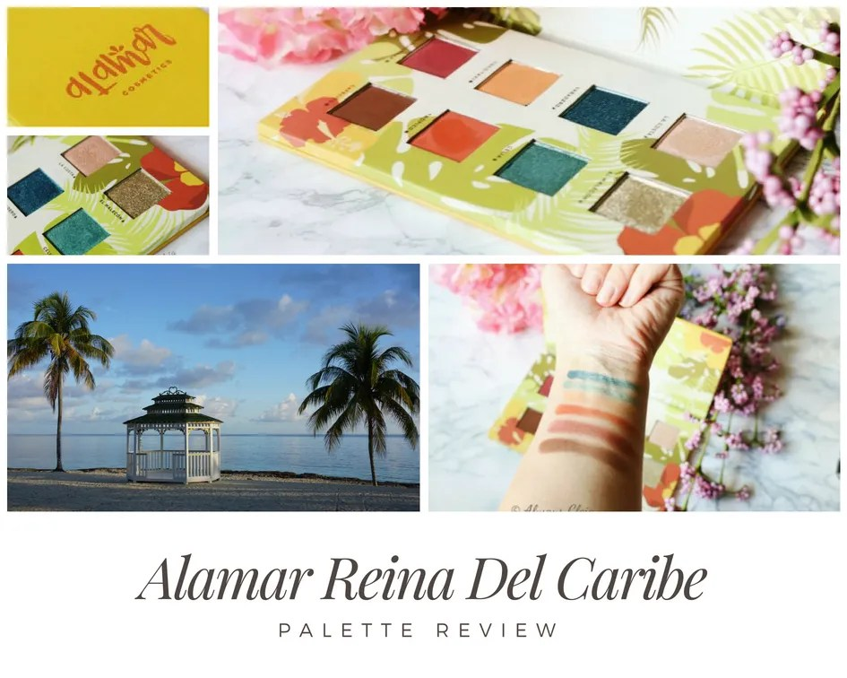 Alamar Cosmetics Reina Del Caribe Palette | Review + 3 Looks