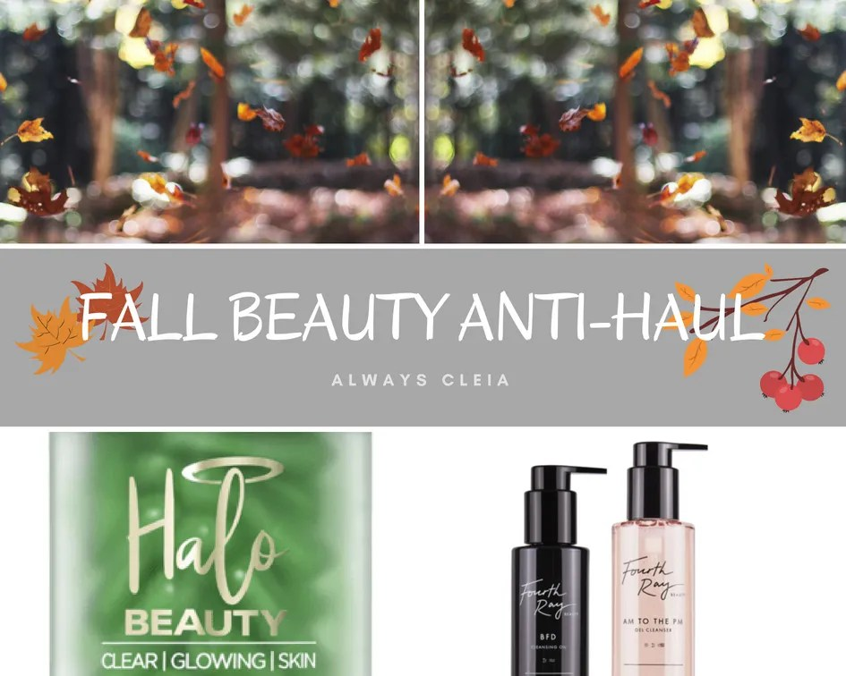 Fall Beauty Anti-Haul