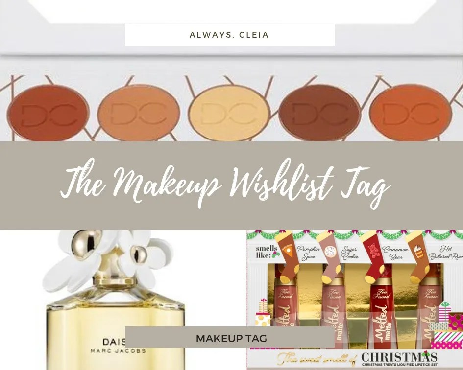 The Makeup Wishlist Tag
