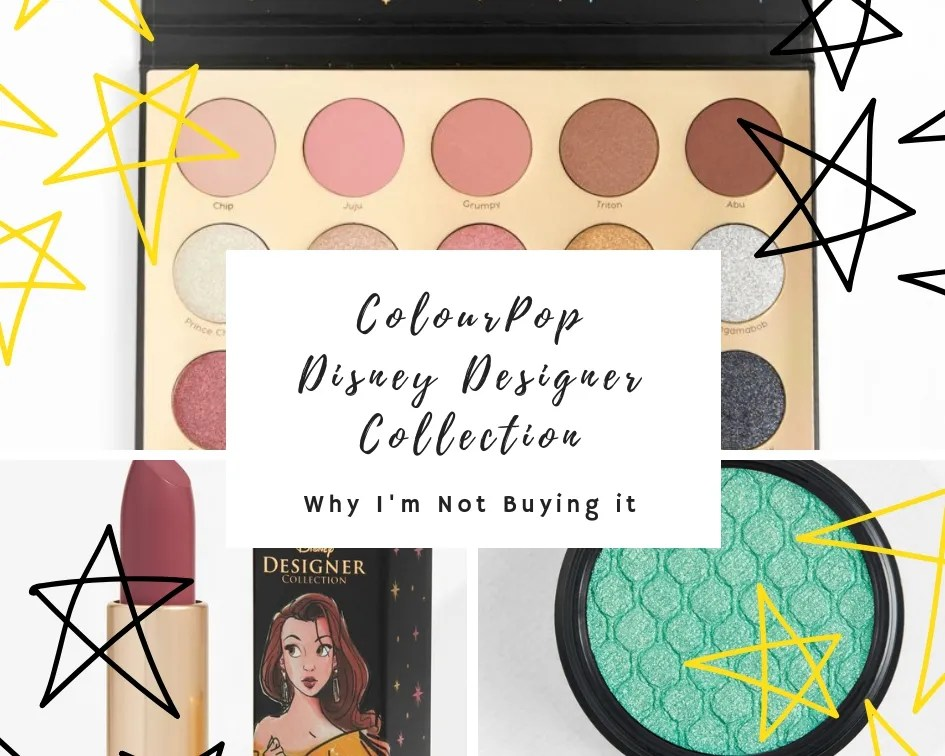 Why I'm not buying the colourpop disney designer collection