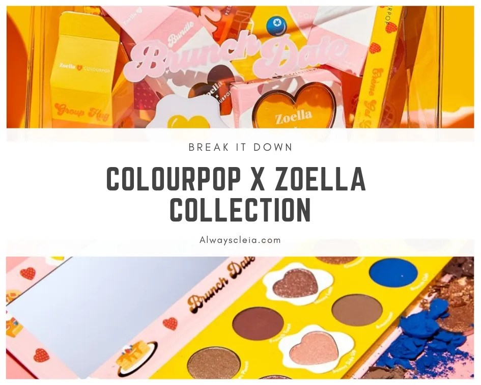 Break It Down: ColourPop x Zoella Brunch Date Collection