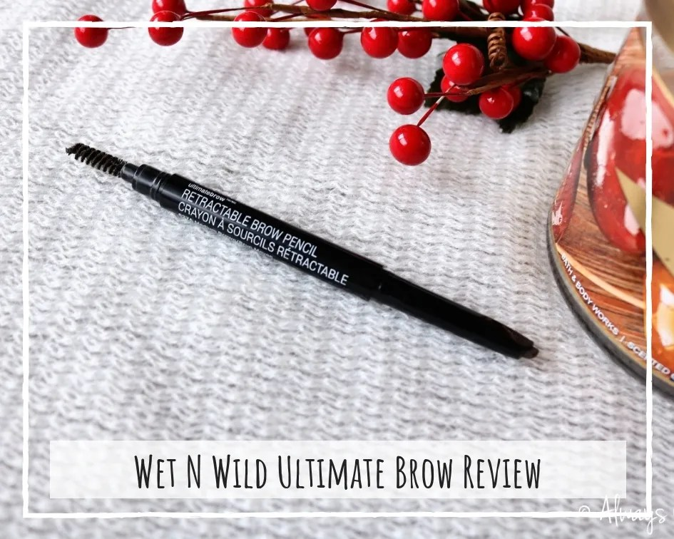 Wet N Wild Ultimate Brow Retractable Pencil Review