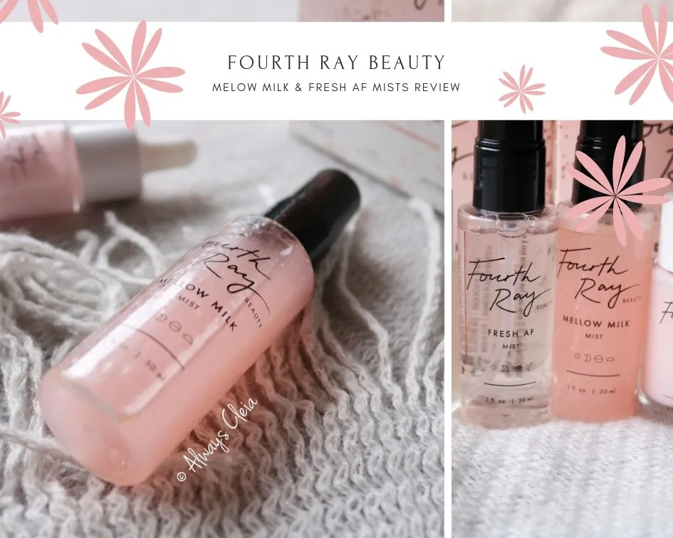 Fourth Ray Beauty Mellow Milk & Fresh AF Mist Review