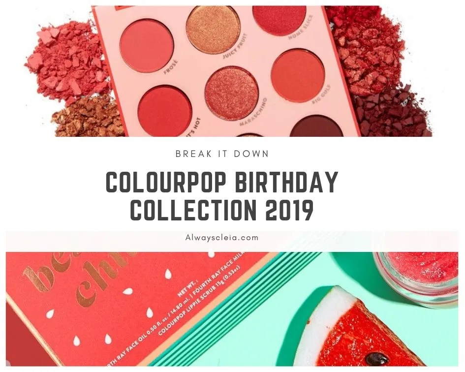ColourPop Birthday Collection 2019