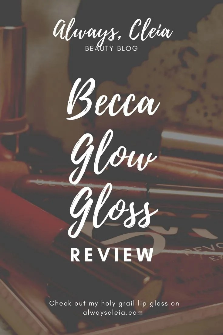 Becca Cosmetics Glow Gloss Review