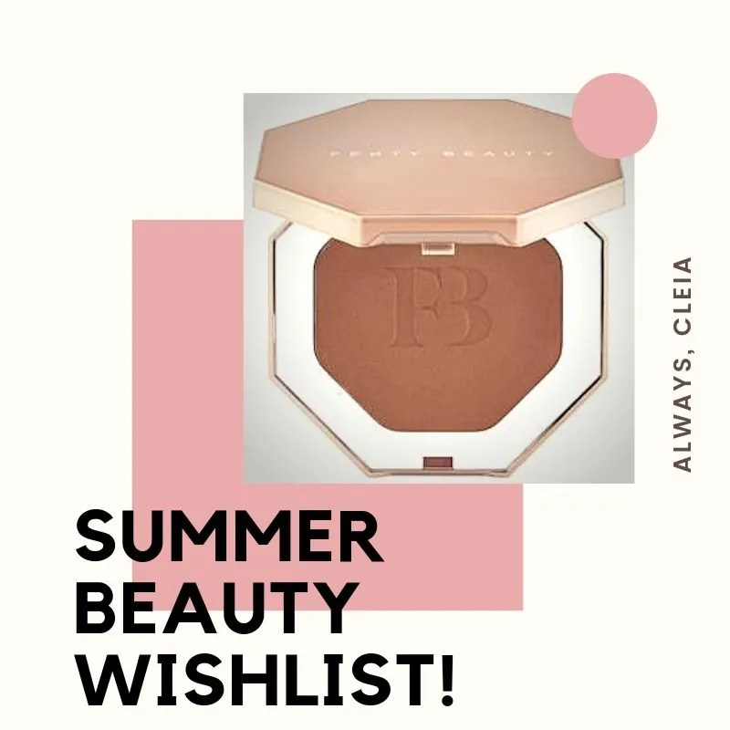 Summer Beauty Wishlist 2019