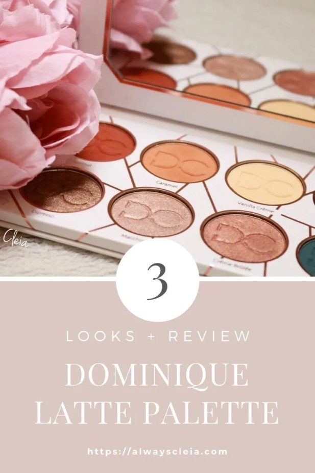 Dominique Cosmetics Latte Palette Review + 3 Looks