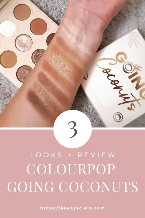 ColourPop Going Coconut Palette 3 Looks