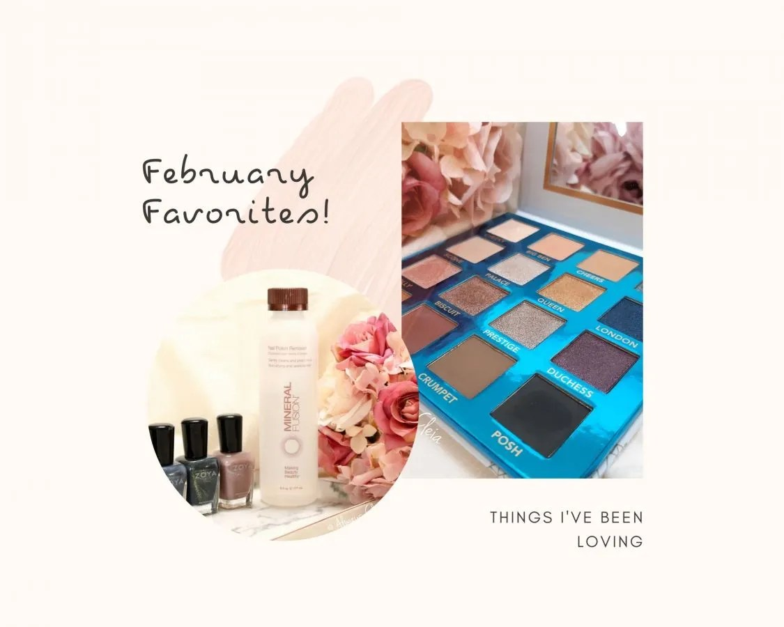 What I've been Loving In February
