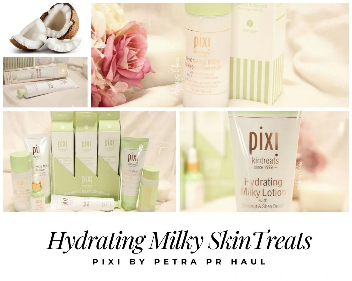 Pixi Hydrating Milky Collection | PR Haul