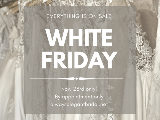 Join AE Bridal For Our White Friday Sample Sale | Nov. 23rd Only