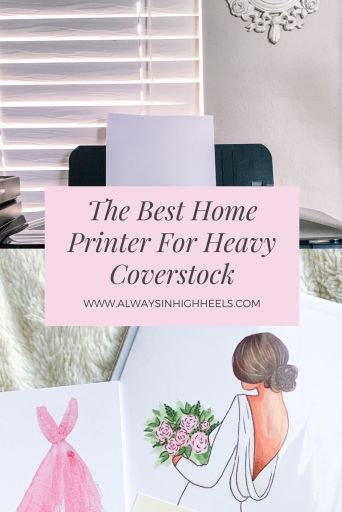 The Best Home Printer For Heavy Coverstock - Pinterest Pin