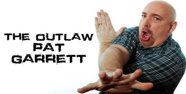 The Outlaw Pat Garrett : Weekdays 10a-2p