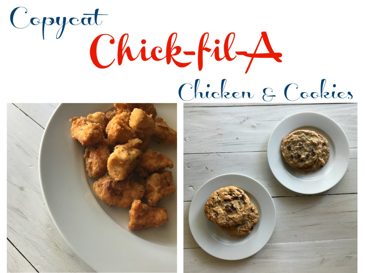 Copycat Chick-fil-A Nuggets and Cookies | AlwaysMovingMommy.com | Want to recreate your Chick-fil-A favorites at home?