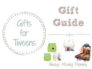 Gift Guide: Gift Ideas for Tweens | Always Moving Mommy | Tweens can be tricky to buy for but with this list, you'll have a good shot at getting them something they'll love