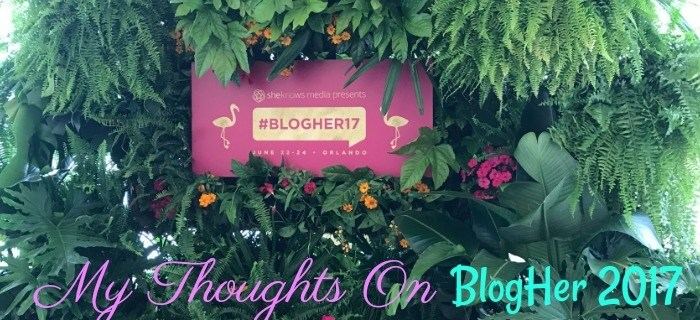 BlogHer 2017 - My Thoughts | Always Moving Mommy