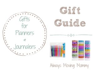 Gift Guide: Gift Ideas for Planners and Journalers | Always Moving Mommy | Need gift ideas for someone who loves planning and list making? This is the gift guide for you