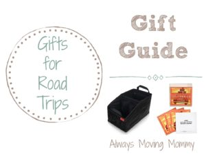 Gift Guide: Gift Ideas for Road Trippers | Always Moving Mommy | Know someone going on a road trip? Here's a list of things to make their trip more enjoyable