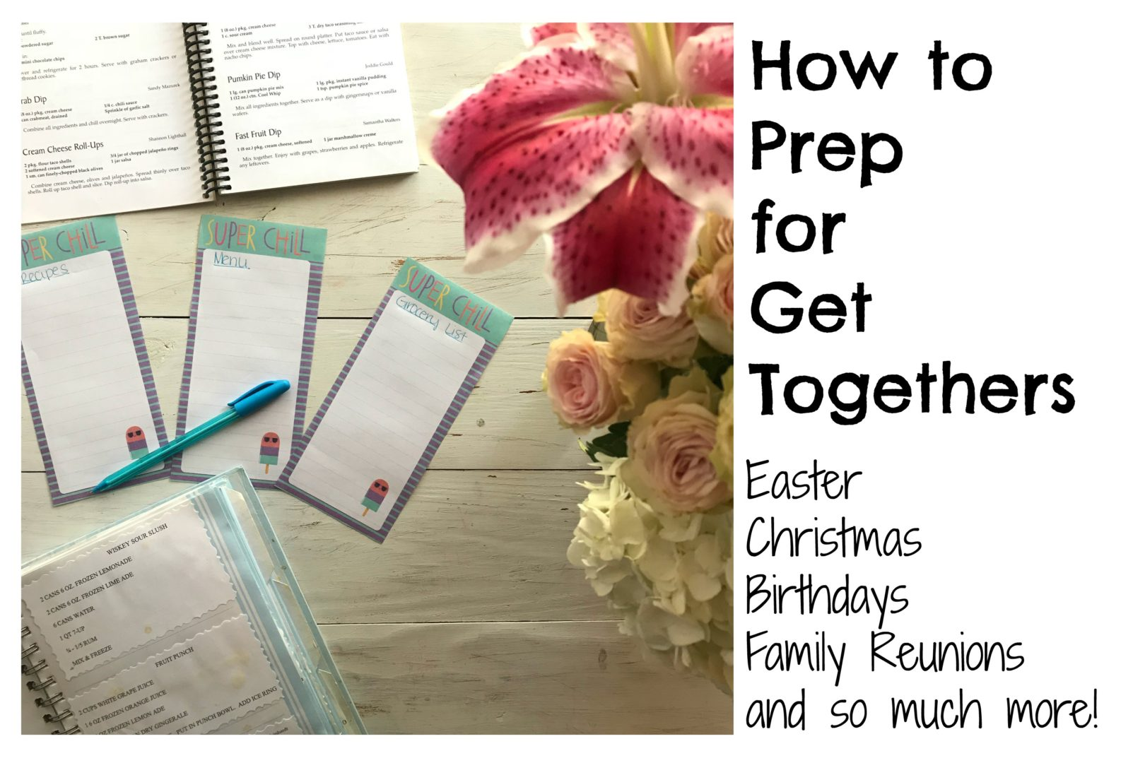 How to Prep for Get Togethers | AlwaysMovingMommy.com | Don't let your holiday get together stress you out. These tips will help you plan it all.