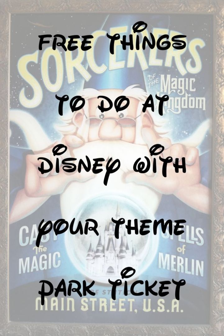 Free things to do at Walt Disney World with your park tickets