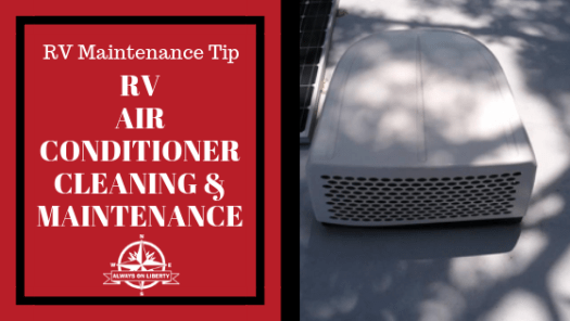 Always On Liberty_ RV Air Conditioner Maintenance