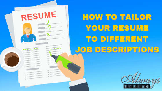 how to tailor your resume to different jobs