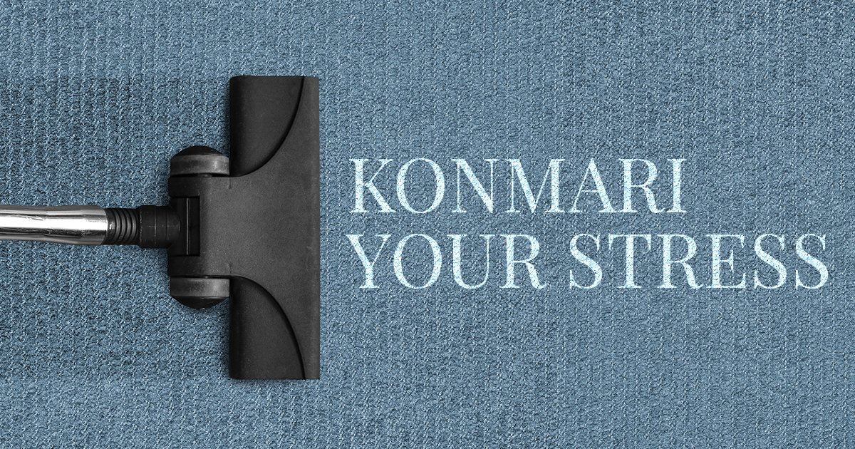 KonMari Your Stress