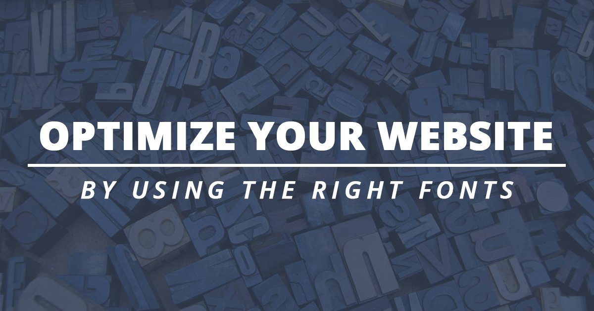 Optimize your website through using complementary fonts and font hierarchy