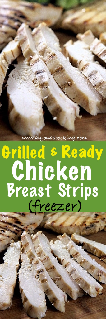 Pin for Grilled & Ready To Use Chicken Breast Strips (Freezer Recipe)