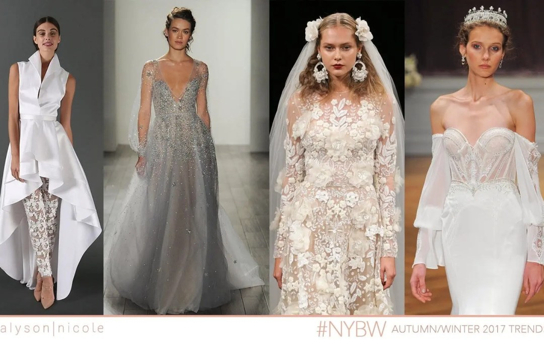 New York Bridal Week- Fall 2017 Trends