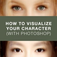 How to Visualize Your Character (With Photoshop)