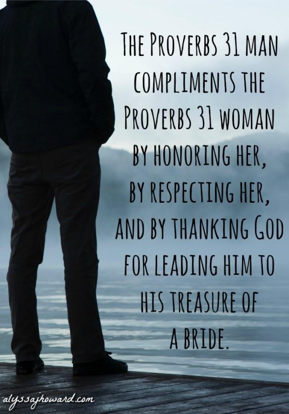 The Proverbs 31 Man: Wisdom for the Modern Husband | alyssajhoward.com