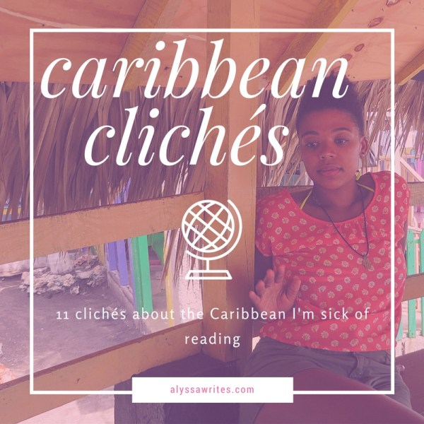 caribbean cliches, travel writing, bad travel writing,