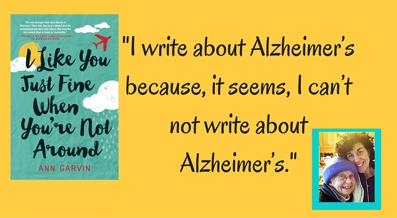 """Meet Ann Garvin, author of """"I Like You Just Fine When You're Not Around"""""""