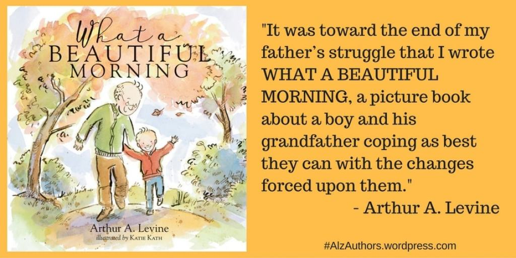Meet Arthur Levine, author of WHAT A BEAUTIFUL MORNING