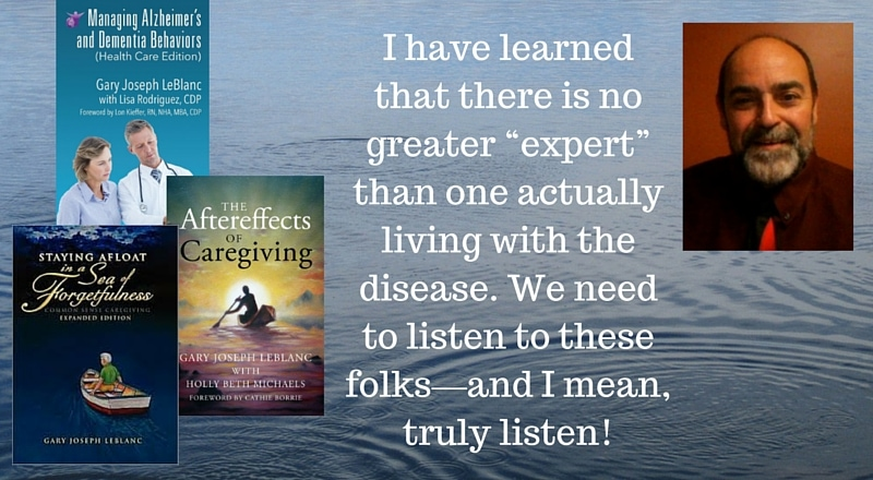 """Meet Gary Joseph LeBlanc, author of """"Staying Afloat in a Sea of Forgetfulness"""" and numerous other books and articles about Alzheimer's and dementia"""