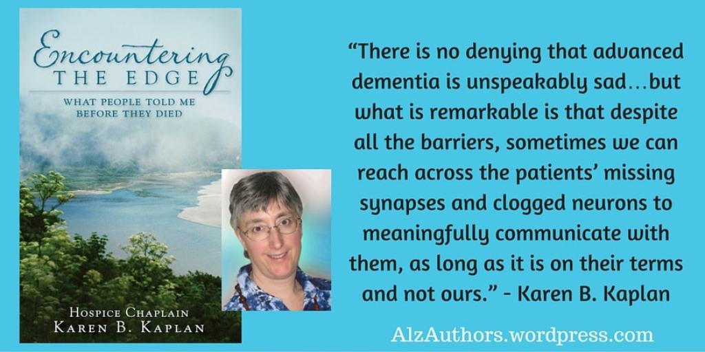 """Meet Karen Kaplan, author of """"Encountering the Edge: What People Told Me Before They Died"""""""