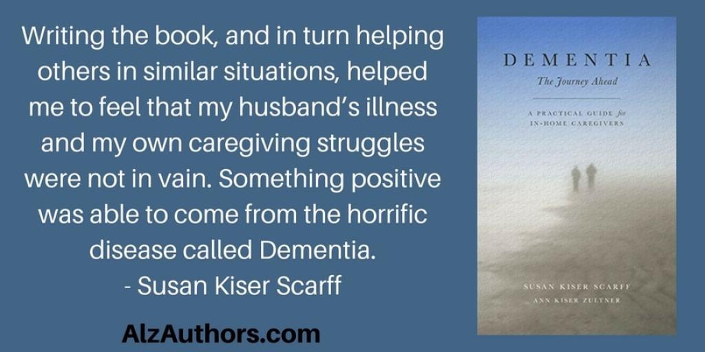 Welcome Sisters Susan Kiser Scarff & Ann Kiser Zultner, Authors of Dementia: The Journey Ahead